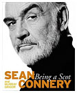 Being A Scot - Sean Connery
